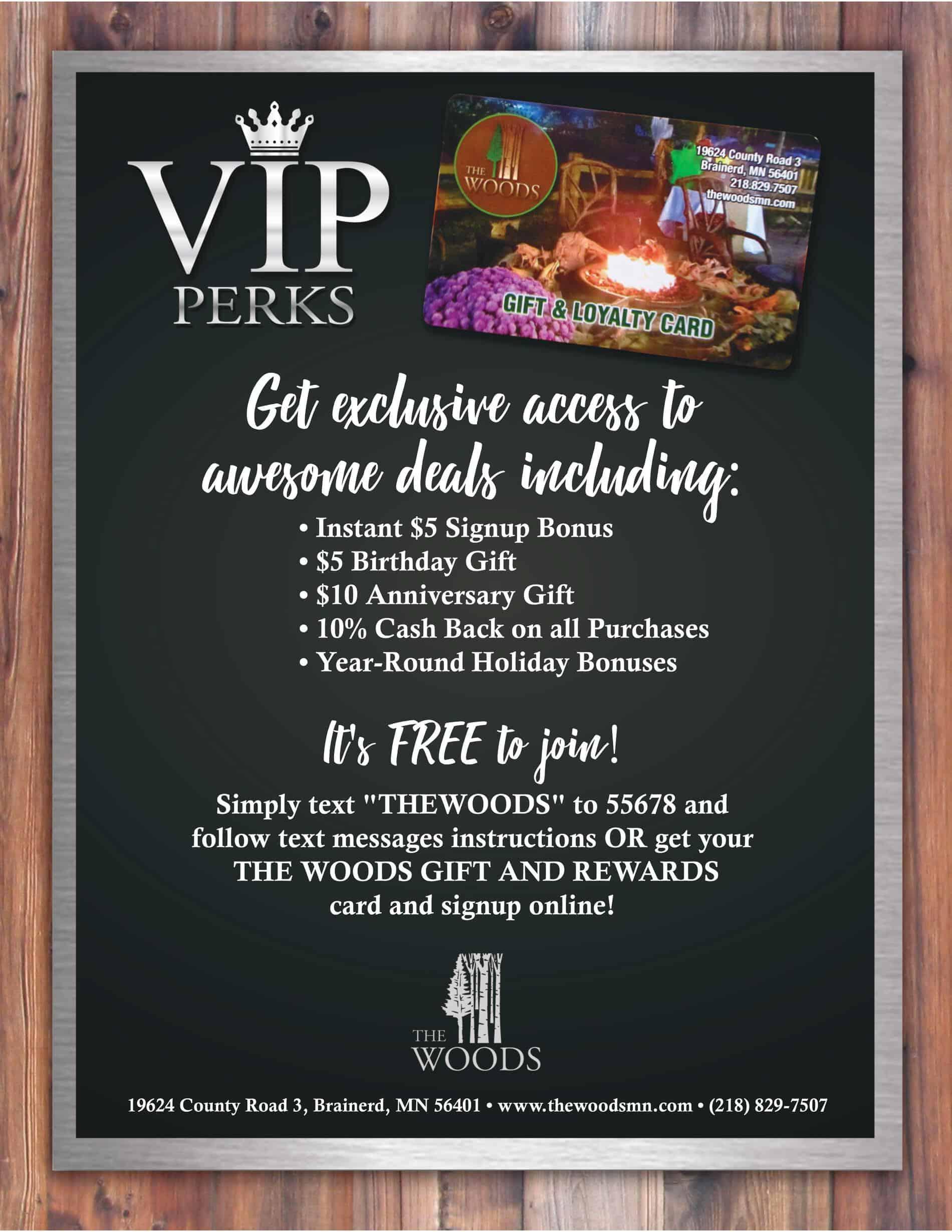 The Woods VIP Perks